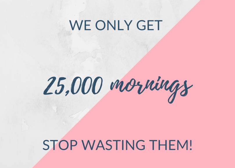 25000 mornings