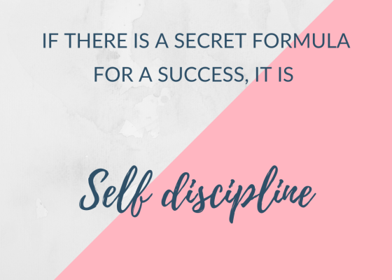 secret to success, self discipline