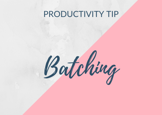 productivity tip - batching