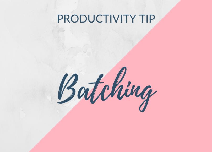 productivity tip - batching