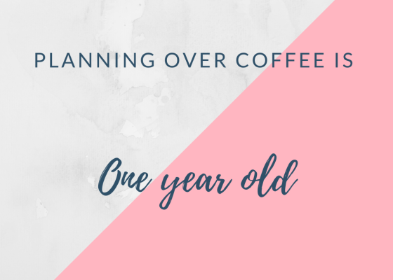 Planning over coffee is one year old
