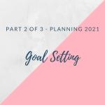 Goal setting in 2021