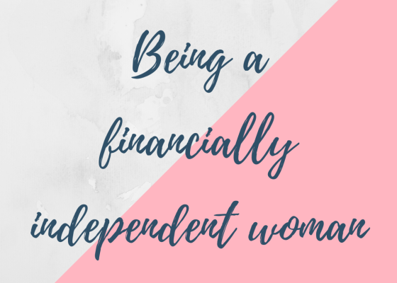 Being a financially independent woman
